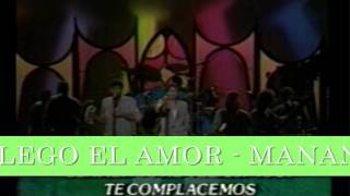 MANANTIAL - LLEGO EL AMOR .wmv