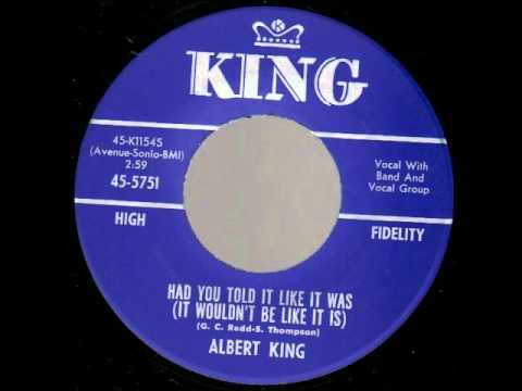 Клип Albert King - Had You Told It Like It Was (It Wouldn't Be Like It Is)