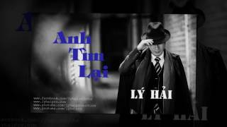anh tim lai audio - ly hai - album co duyen khong no