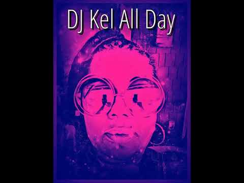 SACUDE REMIX - DJ KEL ALL DAY HOUSEMUSIC