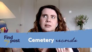 Ancestors In Cemetery Records - Findmypast Live 19 June 2020 | Findmypast