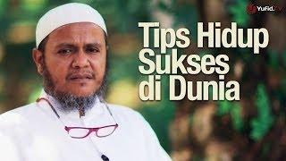 Ceramah Singkat: Tips Hidup Sukses di Dunia - Ustadz Mubarak Bamualim, Lc., M.Hi.