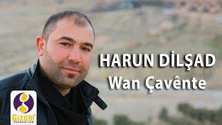 Harun Dilşad Wan Çavênte (Akustik)