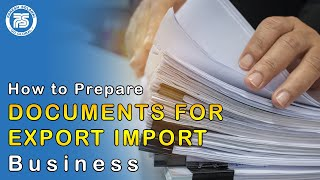 [2.81 MB] How to Prepare Documents in Export Import Busines | Invoice , Packing list , Proforma Invoice etc