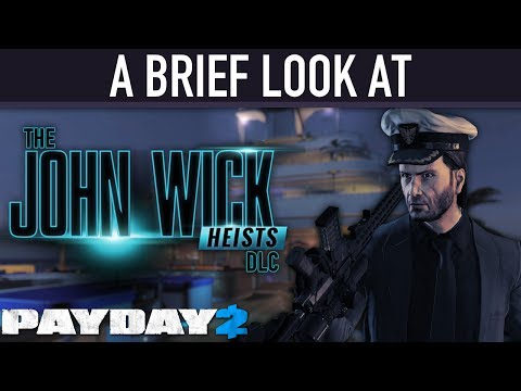 A brief look at The John Wick Heists DLC. [PAYDAY 2]