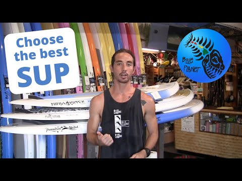 How To Choose Your First SUP - Extended Version