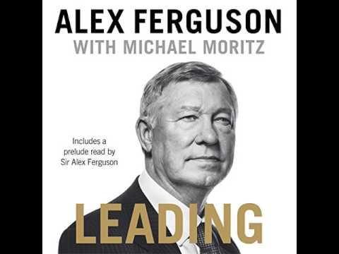 Alex Ferguson mit Michael Moritz Leading teil 2