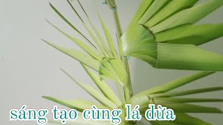 Nghệ thuật hoa văn bằng lá dừa đẹp đơn giản (c.5) #TOITNT