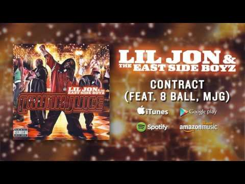 Lil Jon & The East Side Boyz - Contract (feat 8 Ball MJG)