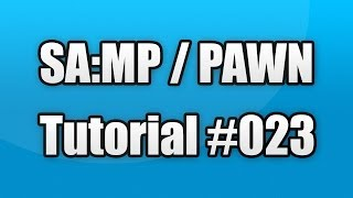 SA:MP / PAWN Tutorial #023 - Carsystem MySQL (Speichern, Laden, Löschen)