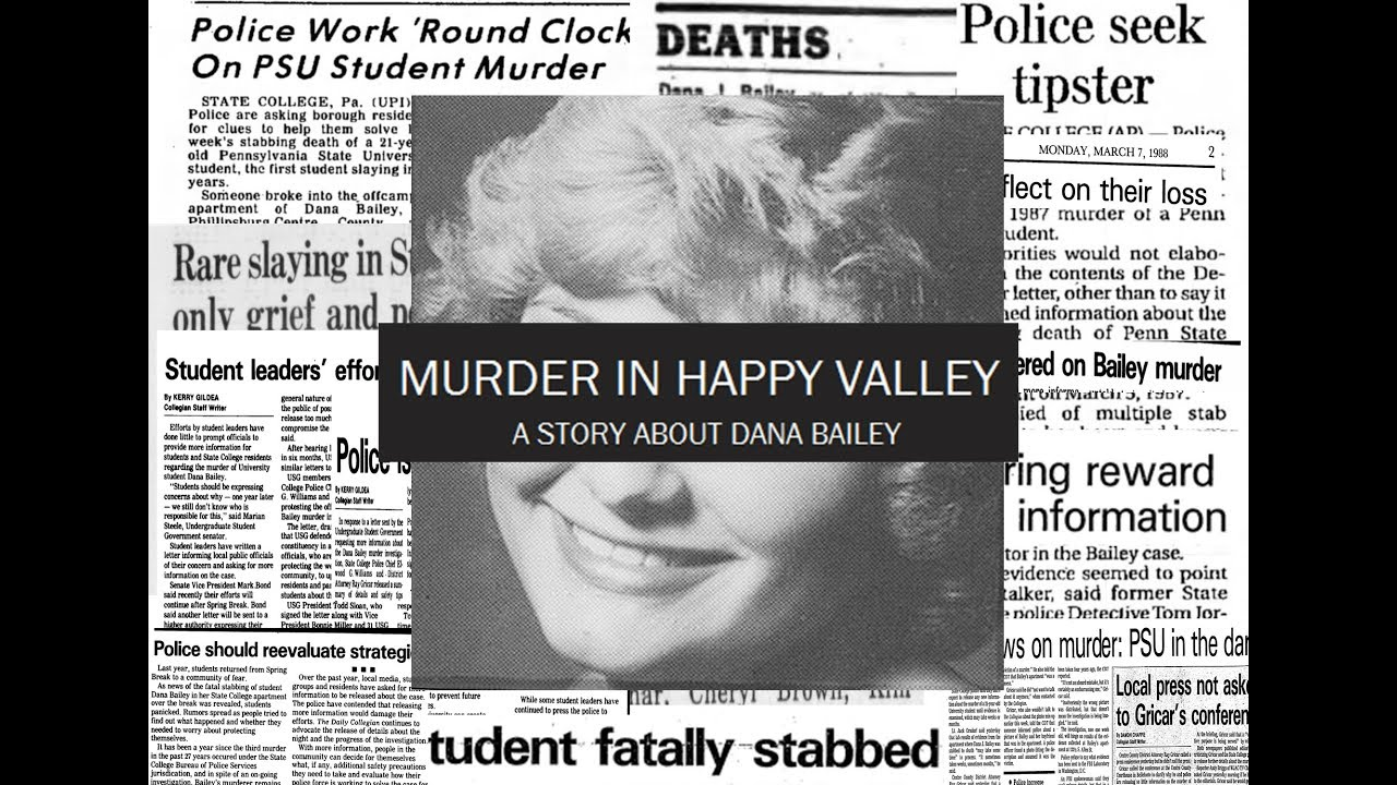 Dana Bailey: Penn State students publish documentary about 1987