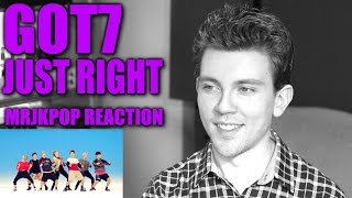 GOT7 Just Right Reaction / Review - MRJKPOP ( 딱 좋아 )