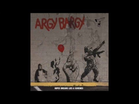 Argy Bargy - Don't Stop Believing