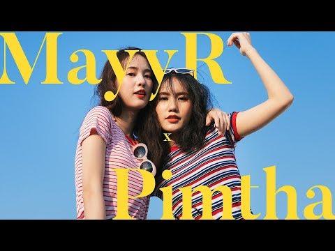เมอาพิมฐา บีฮายเดอะซีน!   MayyR x Pimtha - วันที่ 02 Apr 2019