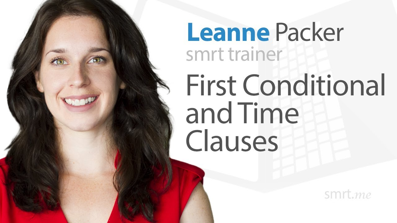 English Grammar Lesson: First Conditional & Time Clauses
