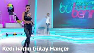 Kedi kadın Gülay Hançer Bu Tarz Benim'e çizik attı!