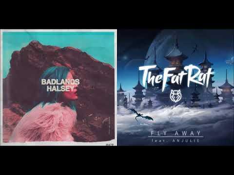 Fly Me Away (Mashup) - Halsey & TheFatRat