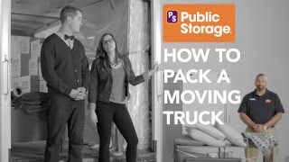 Public Storage: How to Pack A Moving Truck