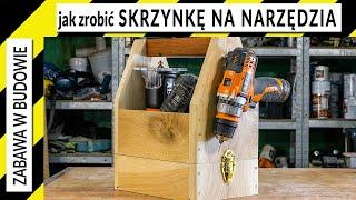 Jak zrobić skrzynkę na narzędzia (nosidełko)