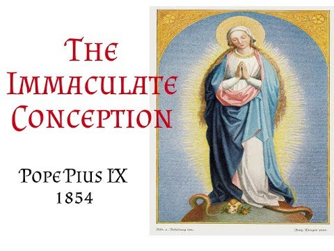 Pius IX: The Dogma Of The Immaculate Conception