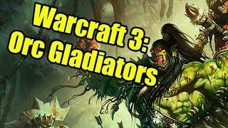 Warcraft 3 Custom Games: Orc Gladiator