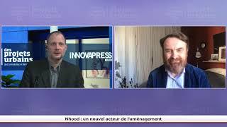FPU LIVE - Nhood : un nouvel acteur de l'aménagement