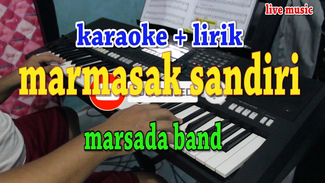 MARMASAK SANDIRI [KARAOKE] MARSADA BAND