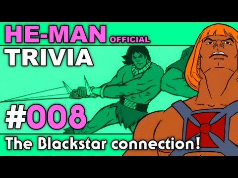 He Man - Trivia - The Blackstar connection!