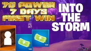 Fortnite 3.5 | Into The Storm 70 power 7 days | First Win | Legendary Rewards | Loads of Tickets