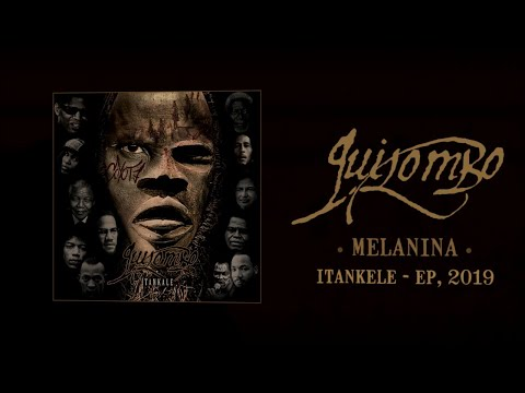QUILOMBO - Melanina (OFFICIAL LYRIC VIDEO)