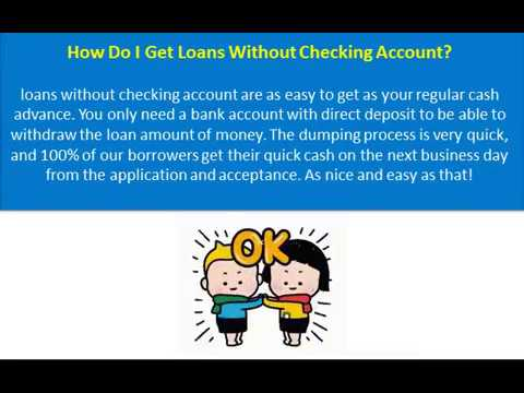 Loans Without Checking Account >> Payday Loans Without Checking Account With No Third Party
