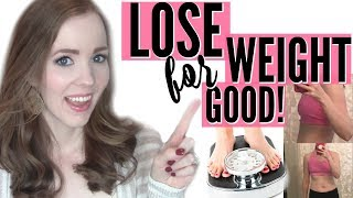LOSE WEIGHT FOR GOOD!   How I Lost 35 Pounds the HEALTHY Way!   What I Eat in a Day & Meal Planning!