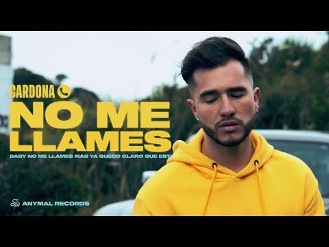 Cardona - No Me Llames (Video Oficial)