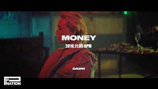 DAWN (던) - 'MONEY' MV Teaser