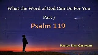 What the Word of God Can Do For You Part 3 or 3