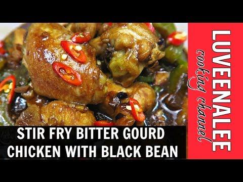 Stir fry bitter gourd chicken with black bean| stir fry bitter gourd| stir fry bitter gourd recipe