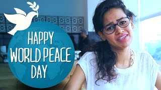 Happy World Peace Day #BeingIndian