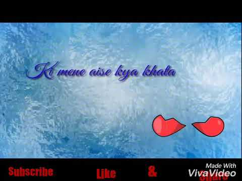 New whatsapp Status__(_ kyun itana mujhse hai khafa tu__)
