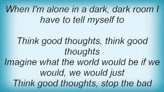 Download Colbie Caillat - Think Good Thoughts Lyrics MP3 song and Music Video
