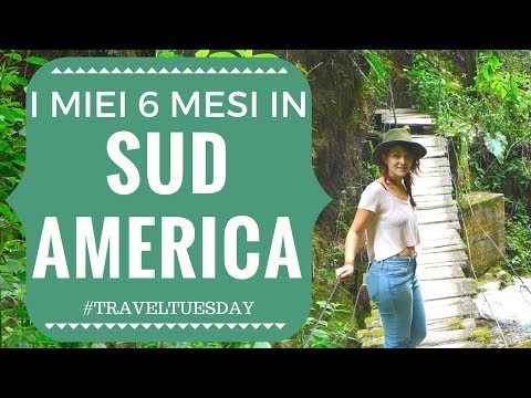 6 MESI IN SUD AMERICA ON THE ROAD FRA AUTOSTOP E OSTELLI | D
