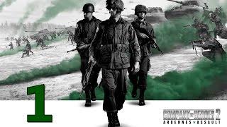 Прохождение Company of Heroes 2: Наступление в Арденнах #1 - Последнее наступление Гитлера