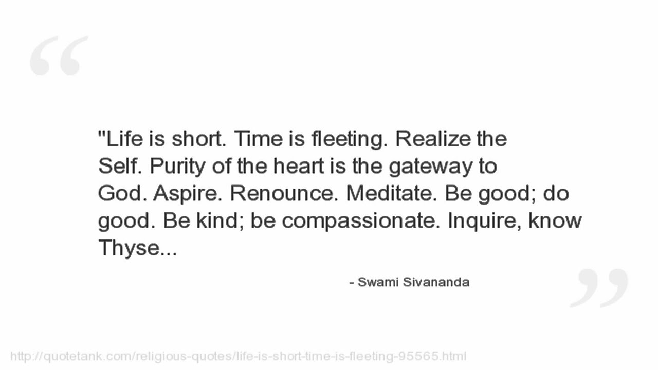 Good Quote About Life Top 68 Most Inspiring Swami Sivananda Quotesquotesurf