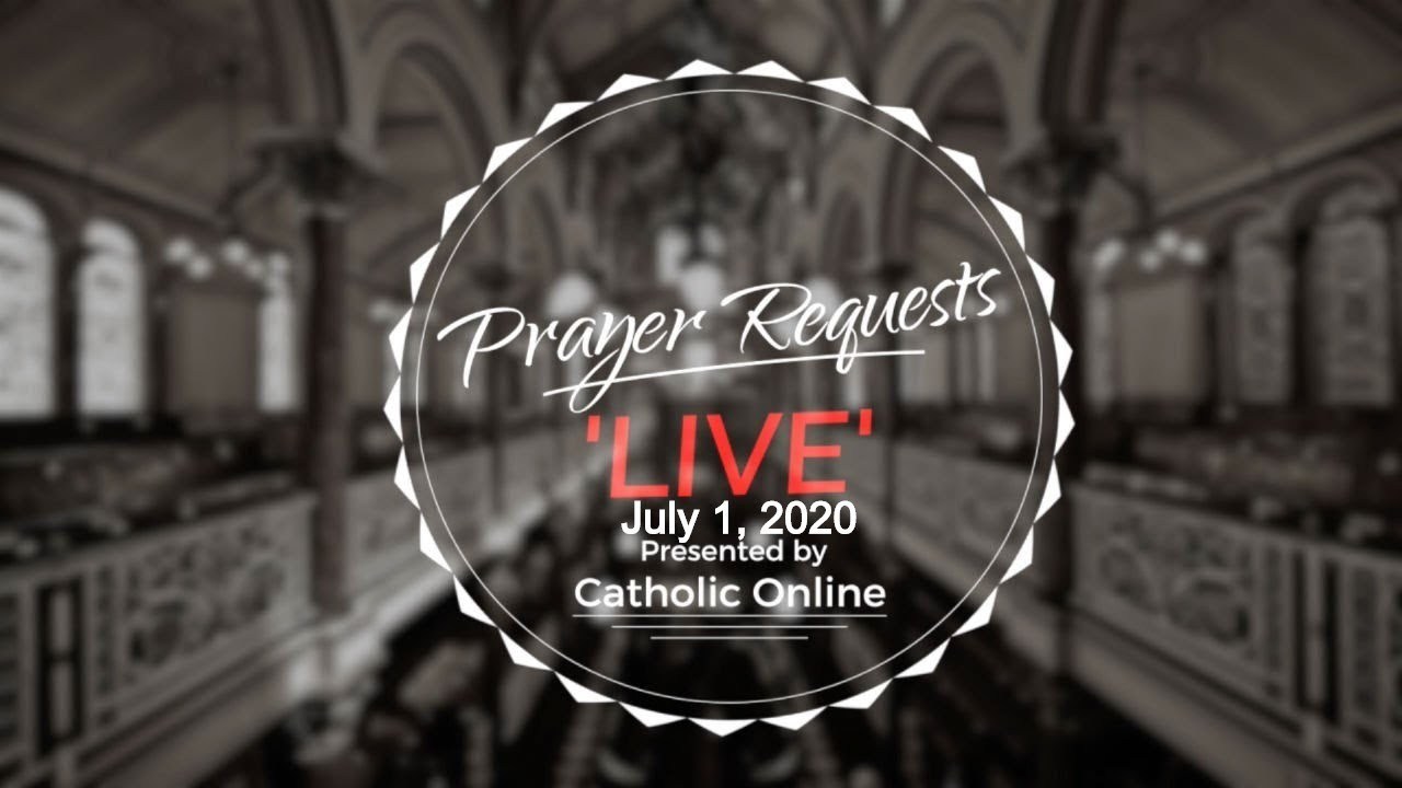 Prayer Requests Live for Wednesday, July 1st, 2020 HD