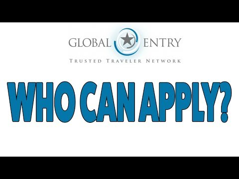 How To Apply For Global Entry | Do You Need To Be A U.S. Citizen?