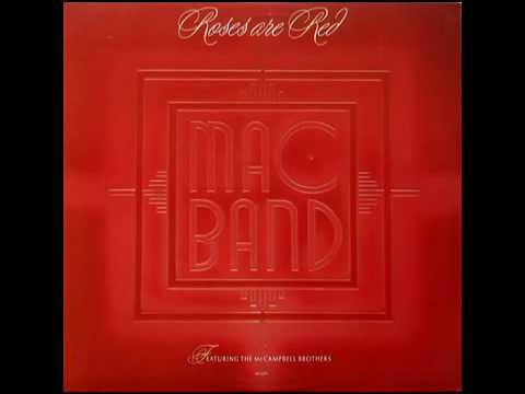 MAC BAND - ROSES ARE RED (Extended Version).mp4