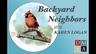 Backyard Neighbors - Art by Karen Logan at the Dundas Museum