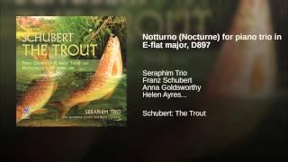 Notturno (Nocturne) for piano trio in E-flat major, D897