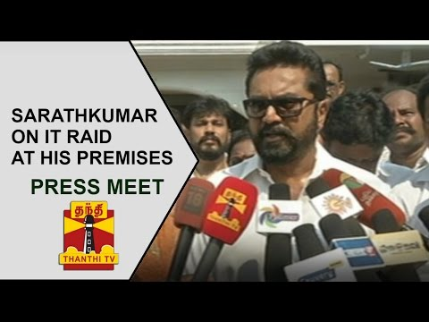 Sarathkumar's Press Meet on IT Raid at his Premises | Thanthi TV