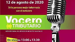 """Noticiero radial """"Vocero tributario"""" (12/08/20)"""