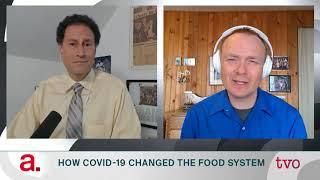 How COVID-19 Changed the Food System